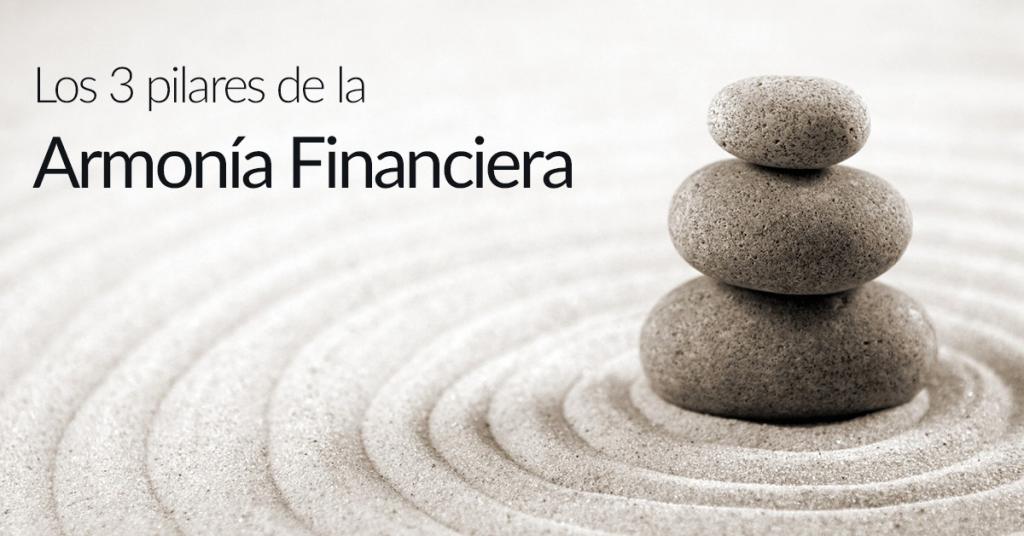 Los 3 Pilares de la Armonía Financiera - Joselyn Quintero