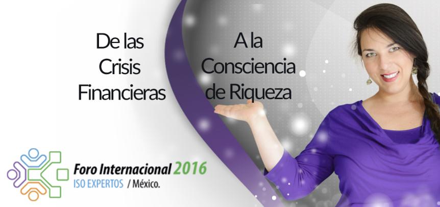 Foro ISO Expertos - Joselyn Quintero - Consciencia de Riqueza